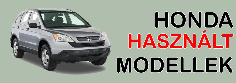 Honda Hasznalt Modellek Hosszu