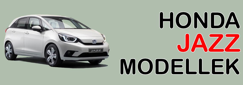 Honda Jazz Modellek Hosszu 2